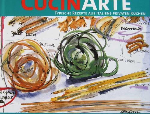 CucinArte: Typische Rezepte aus Italiens privaten Küchen